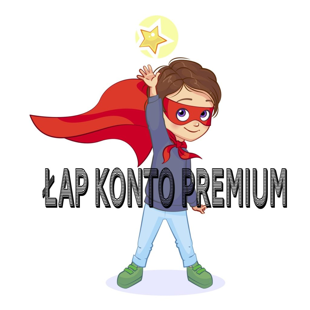 łap konto premium