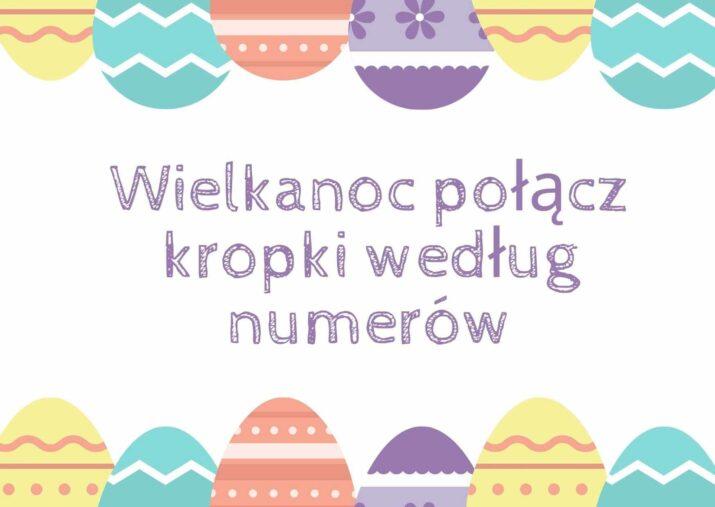 Wielkanoc połącz kropki według numerów