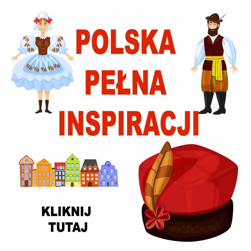 polska pełna inspiracji